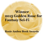 ONE WAY FARE: readers' choice Fantasy/SciFi winner of Golden Rose for 2015