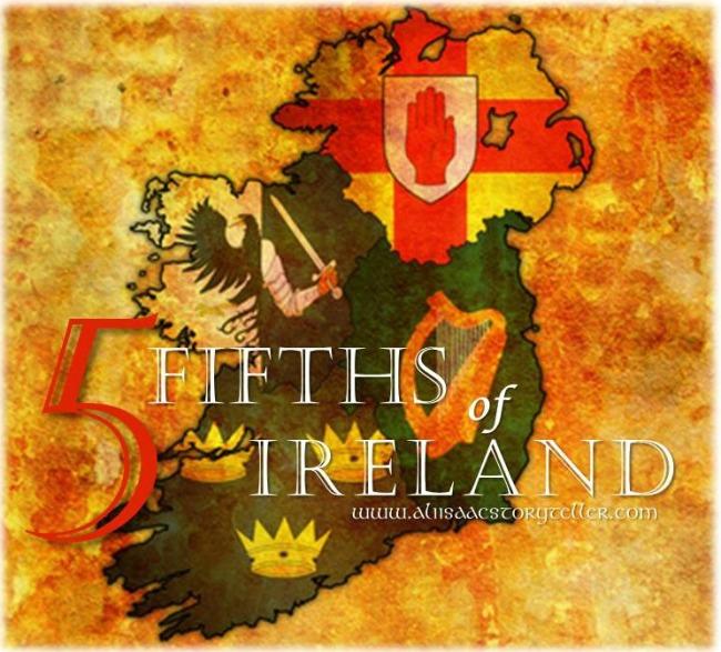 The 5 Fifths of Ireland www.aliisaacstoryteller.com