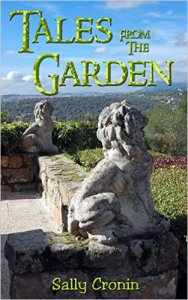 Tales from the Garden by Sally Cronin